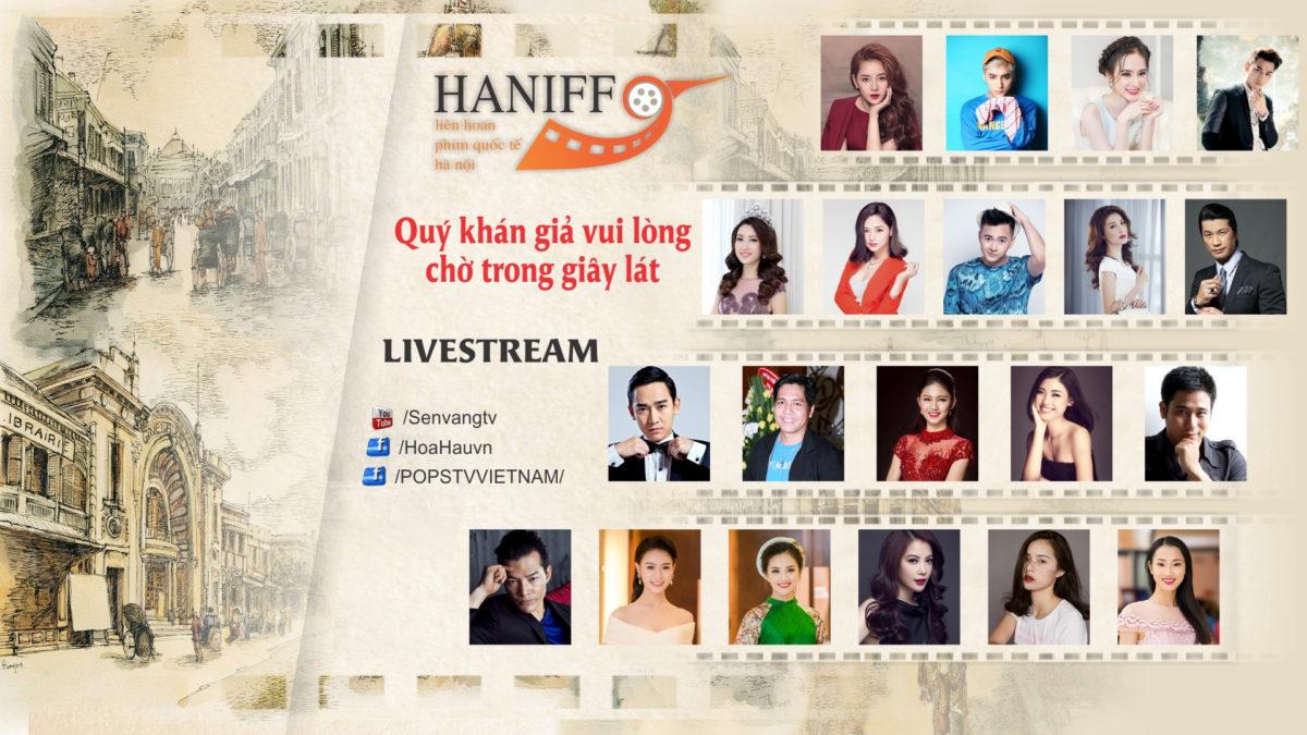 Livestream Đêm khai mạc Liên hoan phim Quốc tế Hà Nội 2016