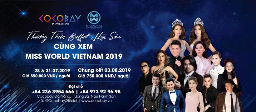 Thưởng thức buffet cùng xem Miss World Vietnam 2019